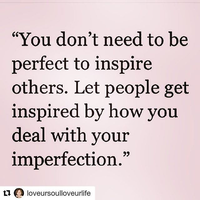 Do you agree?  No-one is perfect but we can all be the best versions of ourselves.  Be inspirational. Embrace who you are with all imperfections.  Beauty comes from within.  #
